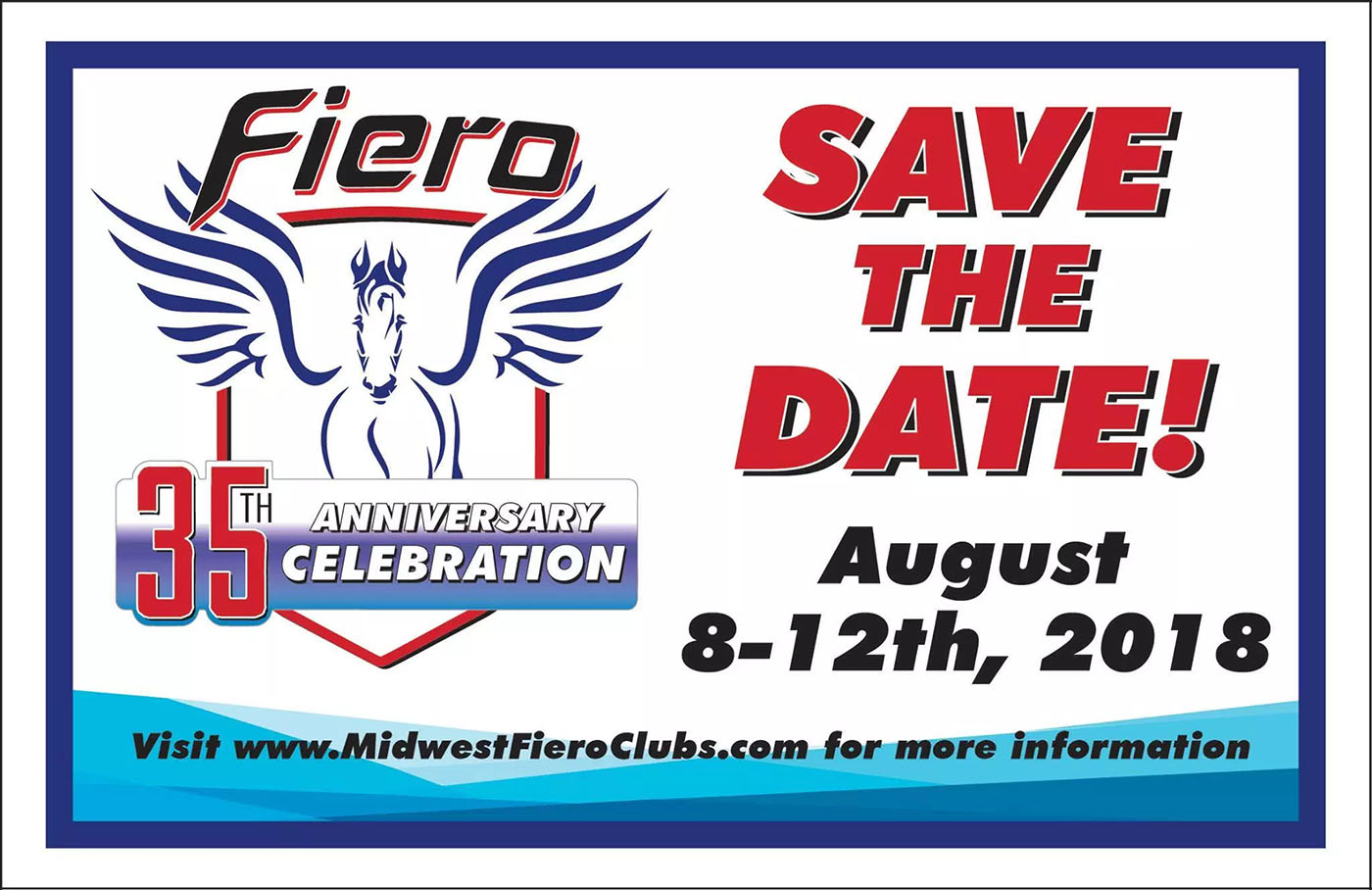 Fiero 35th Anniversary Show coming in 2018
