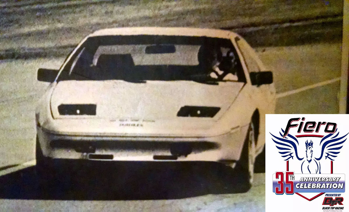 Fiero 35th Anniversary, Recognizes May 8th 1981